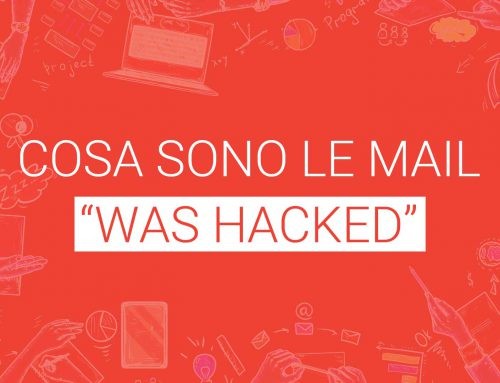 Cosa sono le mail … was hacked?