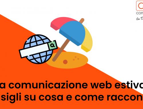 La comunicazione web estiva: consigli su cosa e come raccontare