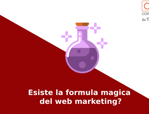 Esiste la formula magica del web marketing?